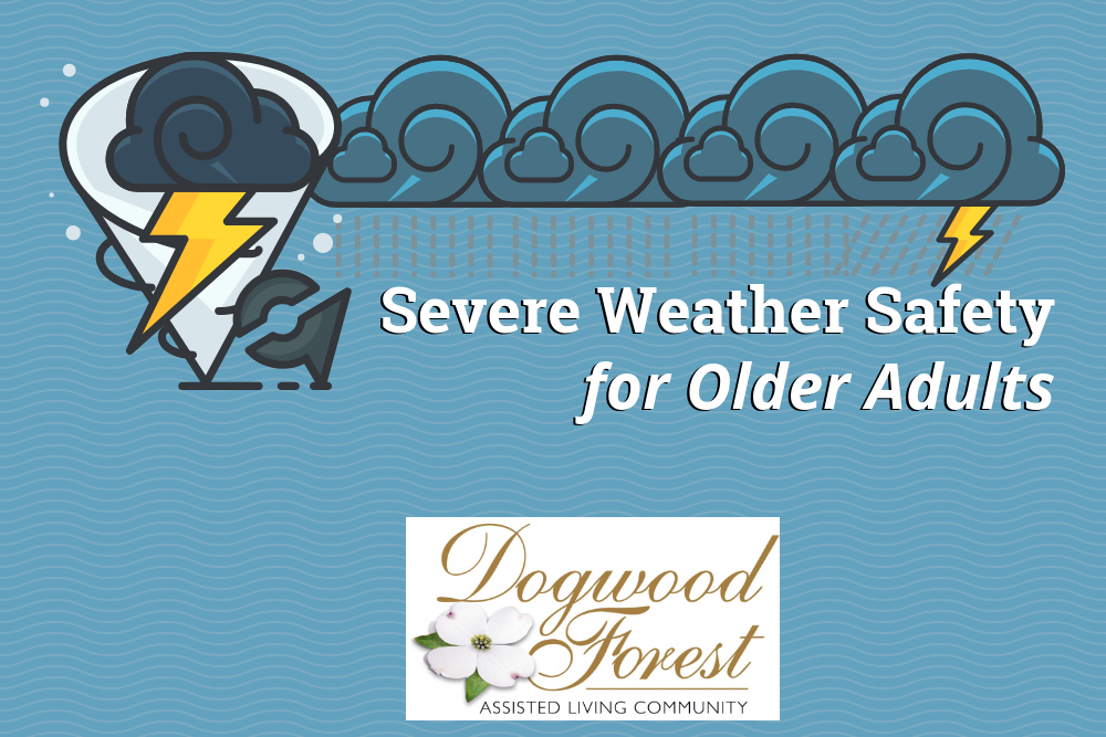 Severe Weather Safety for Older Adults